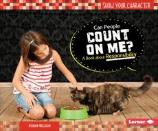 Can People Count on Me?: A Book about Responsibility, Nelson, Robin