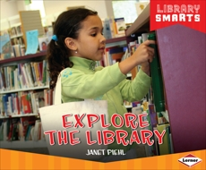 Explore the Library, Piehl, Janet
