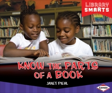 Know the Parts of a Book, Piehl, Janet