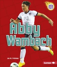 Abby Wambach, Fishman, Jon M.