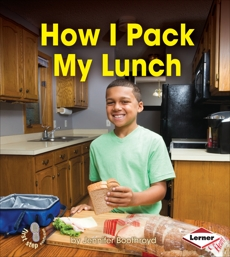 How I Pack My Lunch, Boothroyd, Jennifer
