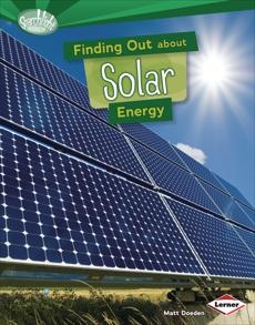 Finding Out about Solar Energy, Doeden, Matt