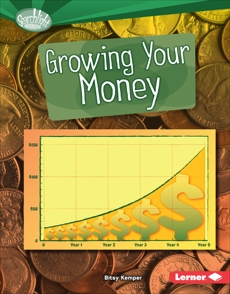 Growing Your Money, Kemper, Bitsy