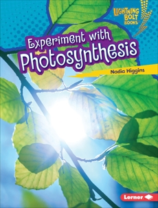 Experiment with Photosynthesis, Higgins, Nadia