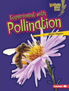 Experiment with Pollination, Higgins, Nadia