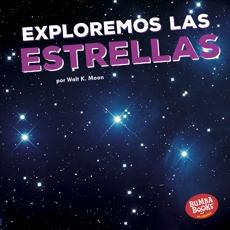 Exploremos las estrellas (Let's Explore the Stars), Moon, Walt K.