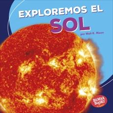 Exploremos el Sol (Let's Explore the Sun), Moon, Walt K.