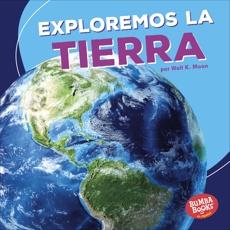 Exploremos la Tierra (Let's Explore Earth), Moon, Walt K.