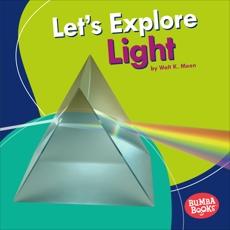 Let's Explore Light, Moon, Walt K.