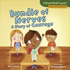 Bundle of Nerves: A Story of Courage, Schuh, Mari