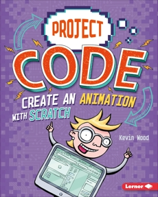 Create an Animation with Scratch, Wood, Kevin