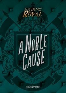 A Noble Cause, SaBerre, Kristen