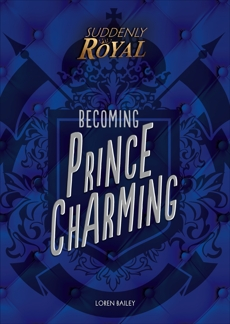 Becoming Prince Charming, Bailey� Loren