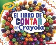 El libro de contar de Crayola ® (The Crayola ® Counting Book), Schuh, Mari