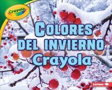 Colores del invierno Crayola ® (Crayola ® Winter Colors), Shepherd, Jodie