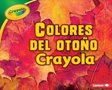 Colores del otoño Crayola ® (Crayola ® Fall Colors), Schuh, Mari