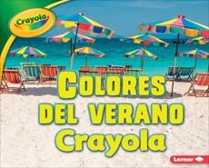 Colores del verano Crayola ® (Crayola ® Summer Colors), Schuh, Mari