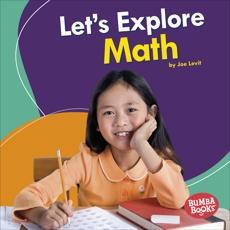 Let's Explore Math, Levit, Joe