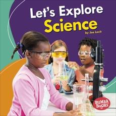 Let's Explore Science, Levit, Joe