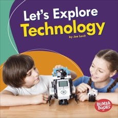 Let's Explore Technology, Levit, Joe