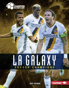 LA Galaxy: Soccer Champions, Savage, Jeff