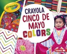 Crayola ® Cinco de Mayo Colors, Nelson, Robin