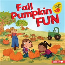 Fall Pumpkin Fun, Rustad, Martha E. H.