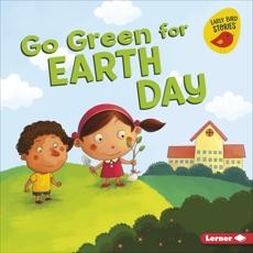Go Green for Earth Day, Bullard, Lisa