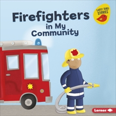 Firefighters in My Community, Bellisario, Gina