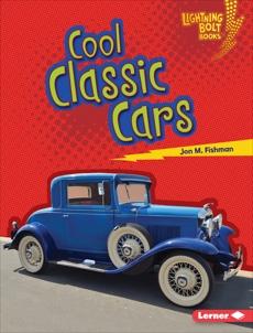 Cool Classic Cars, Fishman, Jon M.