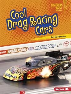 Cool Drag Racing Cars, Fishman, Jon M.