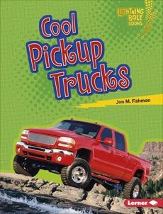Cool Pickup Trucks, Fishman, Jon M.