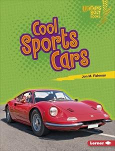 Cool Sports Cars, Fishman, Jon M.