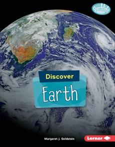 Discover Earth, Goldstein, Margaret J.