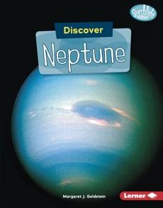 Discover Neptune, Goldstein, Margaret J.