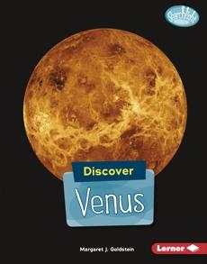 Discover Venus, Goldstein, Margaret J.