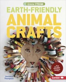Earth-Friendly Animal Crafts, Thompson, Veronica