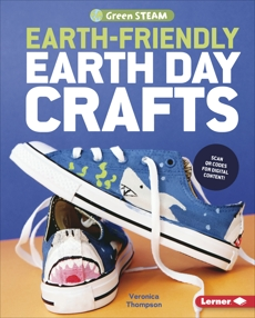 Earth-Friendly Earth Day Crafts, Thompson, Veronica