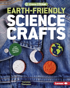 Earth-Friendly Science Crafts, Thompson, Veronica
