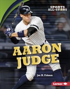 Aaron Judge, Fishman, Jon M.