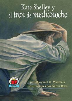 Kate Shelley y el tren de medianoche (Kate Shelley and the Midnight Express), Wetterer, Margaret K.