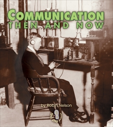 Communication Then and Now, Nelson, Robin