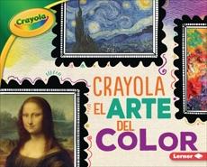 Crayola ® El arte del color (Crayola ® Art of Color), Schuh, Mari