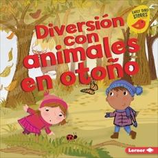 Diversión con animales en otoño (Fall Animal Fun), Rustad, Martha E. H.