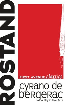 Cyrano de Bergerac: A Play in Five Acts, Rostand, Edmond