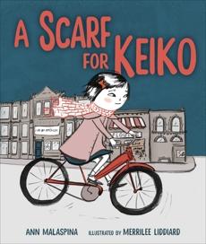 A Scarf for Keiko, Malaspina, Ann