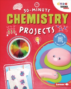 30-Minute Chemistry Projects, Leigh, Anna