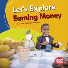 Let's Explore Earning Money, Waxman, Laura Hamilton