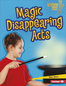 Magic Disappearing Acts, Olson, Elsie