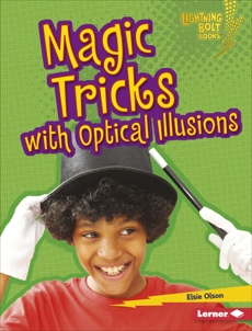 Magic Tricks with Optical Illusions, Olson, Elsie